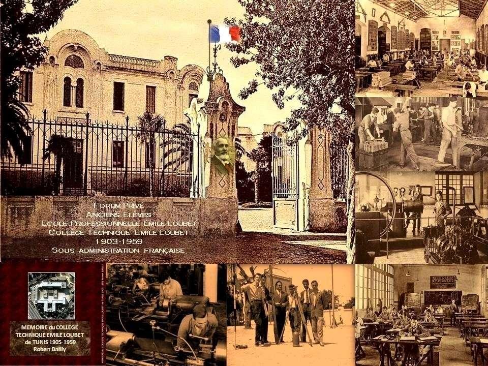 Anciens Elèves du Collège Technique Emile Loubet - Tunis