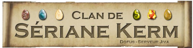 Quartier Général du Clan de Sériane Kerm