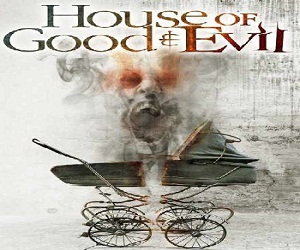 فيلم House of Good and Evil 2013 مترجم بجودة BluRay رعب