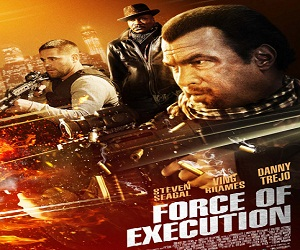فيلم Force Of Execution 2013 مترجم بجودة BluRay ستيفن سيجال