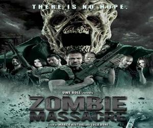 فيلم Zombie Massacre 2013 مترجم بجودة BluRay بلوراي