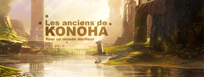 Konoha... un monde meilleur.