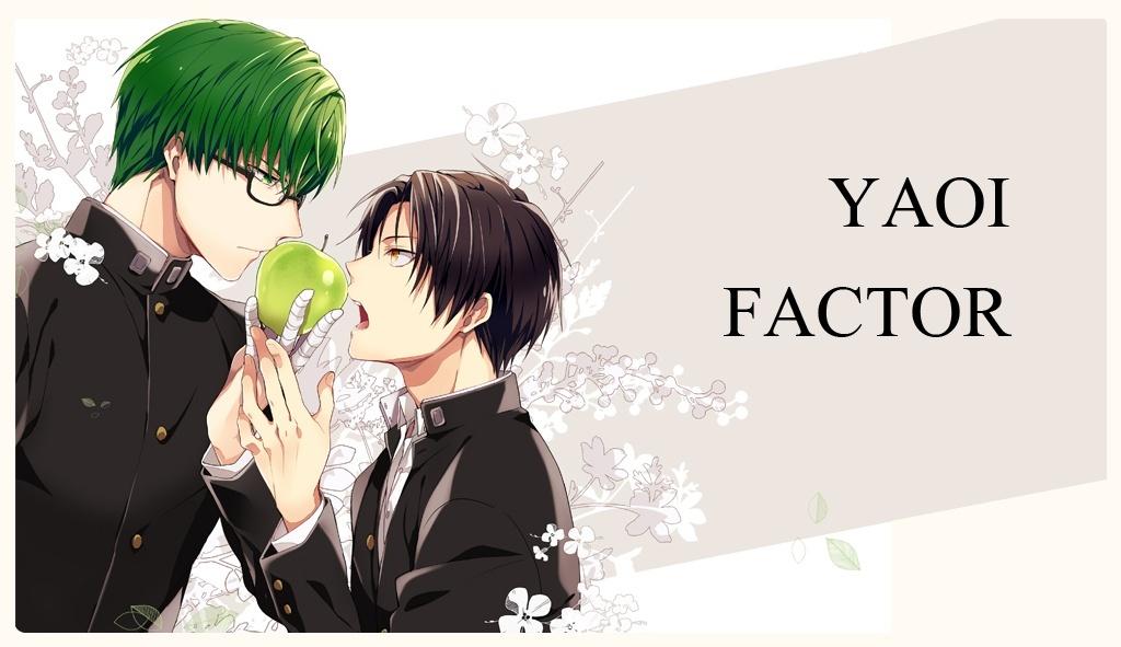 Yaoi Factor