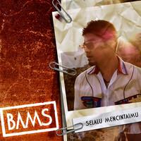 Bams - Selalu Mencintaimu