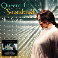 Melly Goeslaw - Queen of Soundtrack