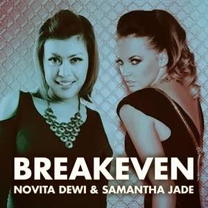 Novita Dewi & Samantha Jade - Breakeven