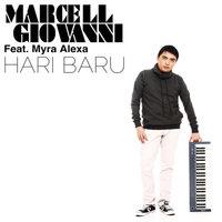 Marcell Giovani - Hari Baru (Feat. Myra Alexa)