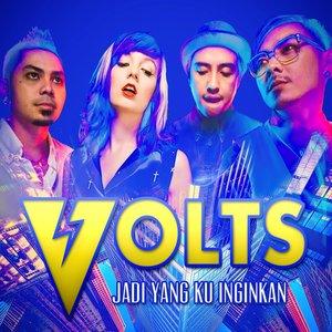 Volts - Jadi Apa Yang Kuinginkan