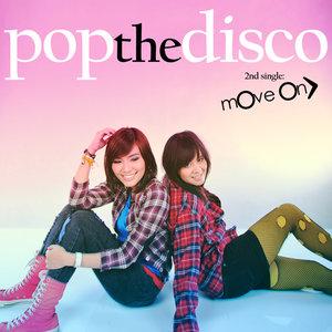 Pop The Disco - Move On