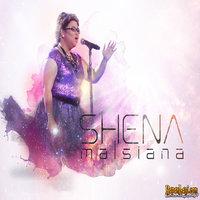 Shena Malsiana - Imaji