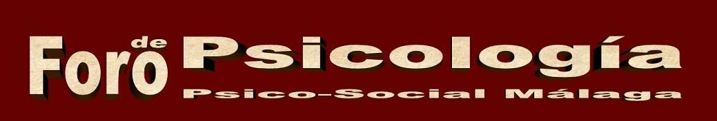 Psicólogos Málaga | Foro de Psicólogos en Málaga | Psicología | Málaga