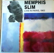 Live in Paris 1963 Memphis Slim