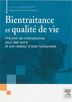 Bientraitance et maltraitance - Michel - Schmitt - Neptune