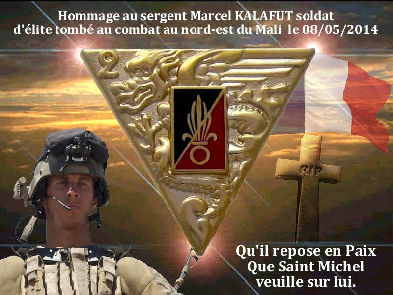 HOMMAGE AU Sergent KALAFUT Marcel, soldat d'élite tombé au champ d'honneur au MALI