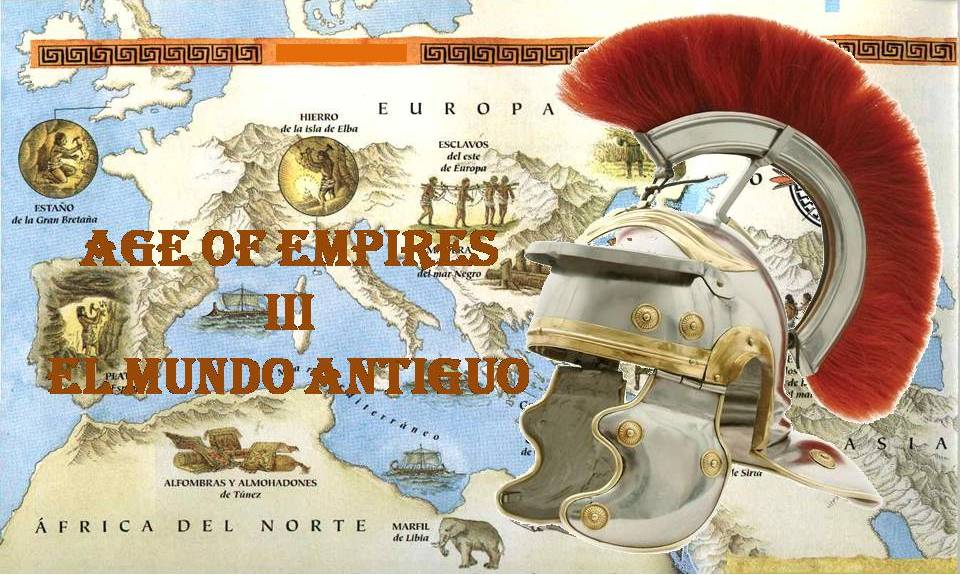 AGE OF EMPIRES III: El Mundo Antiguo