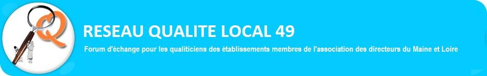 Réseau Qualité Local 49
